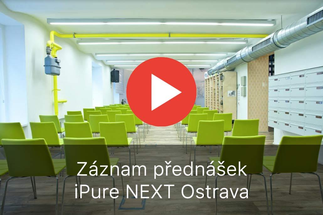 Záznamy přednášek iPure NEXT Ostrava 2018