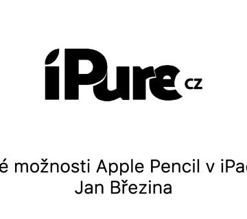 Nové možnosti Apple Pencil v iPadOS