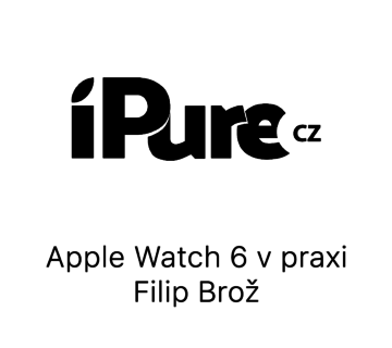 Apple Watch 6 v praxi