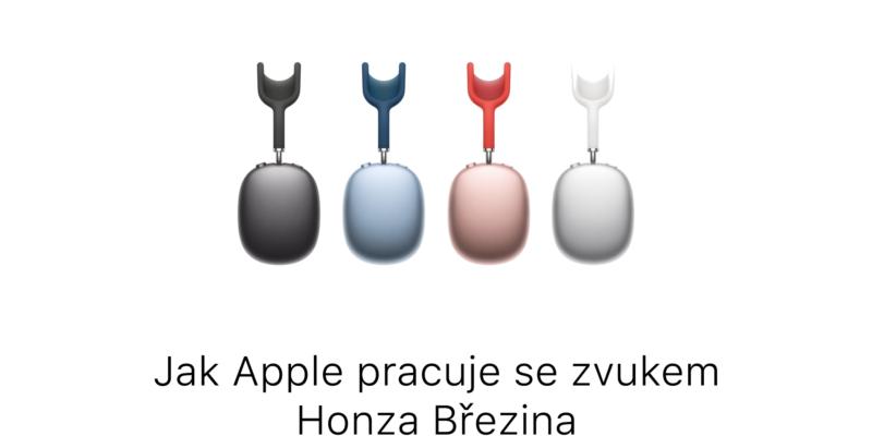 Jak pracuje Apple se zvukem